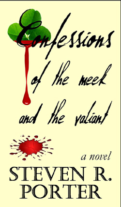 Confessions of the Meek & the Valiant